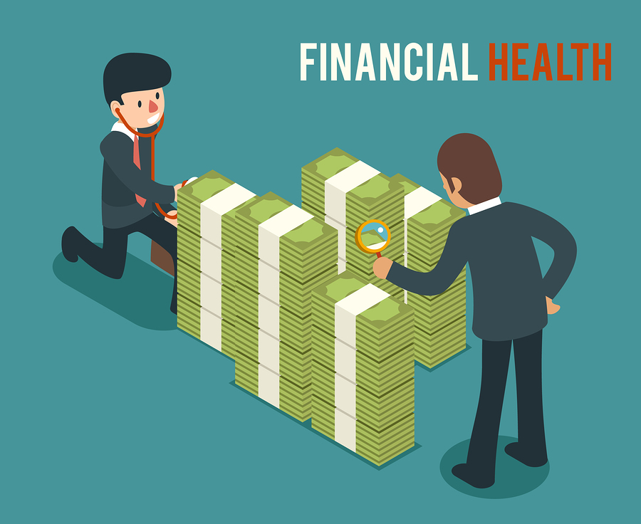 ASSESSING YOUR FINANCIAL HEALTH: WHAT KIND OF FISCAL SHAPE ARE YOU IN?